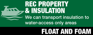 Rec Property & Insulation | We can transport insulation to water-access only areas | Float and Foam